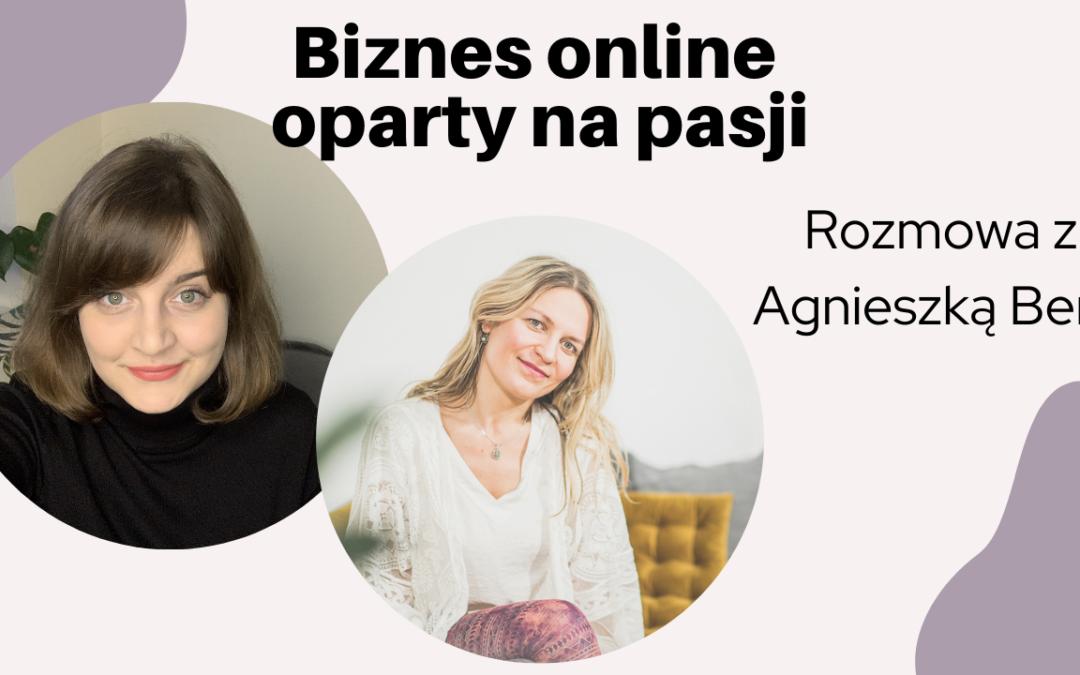 #29: Biznes oparty na pasji i podejście do pieniędzy – rozmowa z Agnieszką Bera